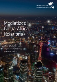 Cover Mediatized China-Africa Relations
