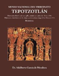 Cover Museo Nacional Del  Virreinato.   Tepotzotlán