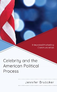 Cover Celebrity and the American Political Process