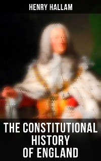 Cover The Constitutional History of England