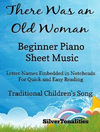 Cover There Was an Old Woman Beginner PIano Sheet Music