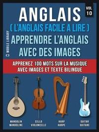 Cover Anglais ( L'Anglais facile a lire ) - Apprendre L'Anglais Avec Des Images (Vol 10)