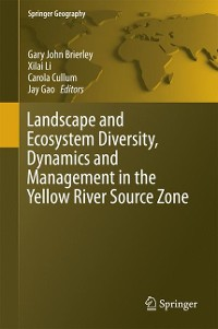 Cover Landscape and Ecosystem Diversity, Dynamics and Management in the Yellow River Source Zone