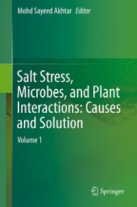 Cover Salt Stress, Microbes, and Plant Interactions: Causes and Solution