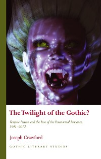 Cover The Twilight of the Gothic