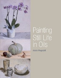 Cover Painting Still Life in Oils