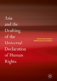Cover Asia and the Drafting of the Universal Declaration of Human Rights