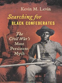 Cover Searching for Black Confederates