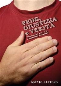 Cover Fede, Giustizia e Verità. Itinerario per un cammino comune