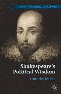 Cover Shakespeare's Political Wisdom