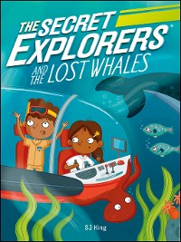 Cover The Secret Explorers and the Lost Whales