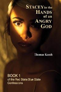 Cover Stacey in the Hands of an Angry God