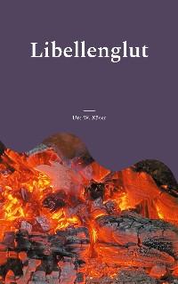 Cover Libellenglut