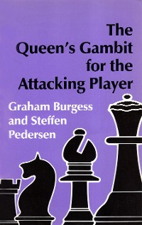 Cover The Queen's Gambit for the Attacking Player