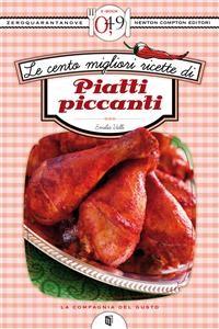 Cover Le cento migliori ricette di piatti piccanti