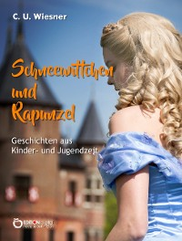 Cover Schneewittchen und Rapunzel