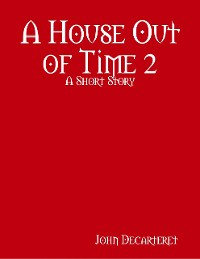 Cover A House Out of Time 2