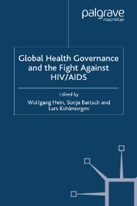 Cover Global Health Governance and the Fight Against HIV/AIDS
