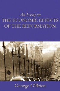 Cover An Essay on the Economic Effects of the Reformation