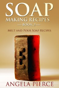 Cover Soap Making Recipes Book 2