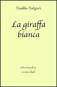 Cover La giraffa bianca di Emilio Salgari in ebook