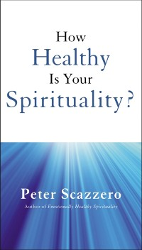 Cover How Healthy is Your Spirituality?