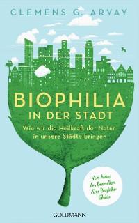 Cover Biophilia in der Stadt