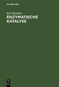 Cover Enzymatische Katalyse