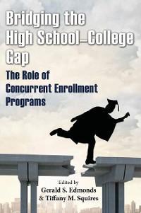 Cover Bridging the High School-College Gap