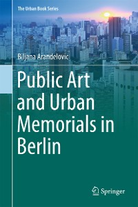 Cover Public Art and Urban Memorials in Berlin