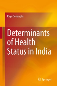 Cover Determinants of Health Status in India