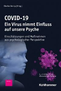 Cover COVID-19 - Ein Virus nimmt Einfluss auf unsere Psyche
