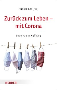 Cover Zurück zum Leben – mit Corona