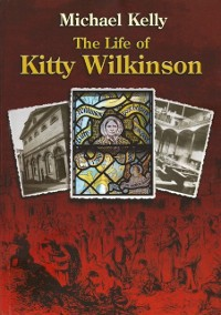Cover Life of Kitty Wilkinson