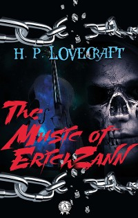 Cover H.P. Lovecraft - The Music of Erich Zann