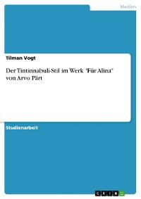 """Cover Der Tintinnabuli-Stil im Werk """"Für Alina"""" von Arvo Pärt"""