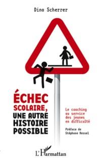 Cover Echec scolaire, une autre histoire possible