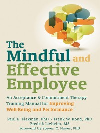 Cover The Mindful and Effective Employee