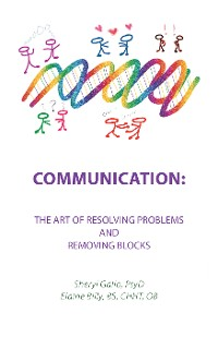 Cover Communication: the Art of Resolving Problems and Removing Blocks