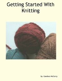 Cover Getting Started With Knitting
