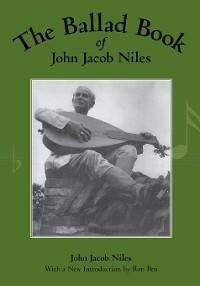 Cover The Ballad Book of John Jacob Niles