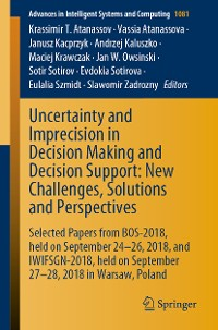 Cover Uncertainty and Imprecision in Decision Making and Decision Support: New Challenges, Solutions and Perspectives