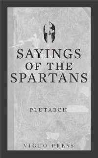 Cover Sayings of the Spartans