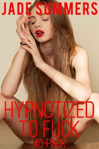 Cover Hypnotized to Fuck 40-Pack