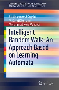 Cover Intelligent Random Walk: An Approach Based on Learning Automata