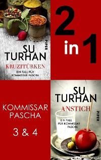 Cover Kruzitürken & Anstich (Komissar Pascha 3-4)