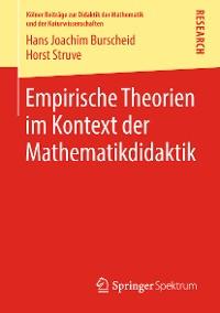 Cover Empirische Theorien im Kontext der Mathematikdidaktik