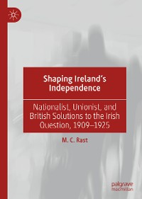 Cover Shaping Ireland's Independence