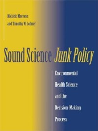 Cover Sound Science, Junk Policy