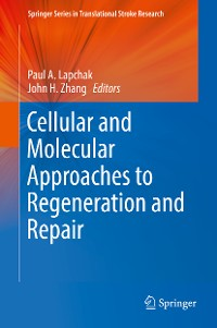 Cover Cellular and Molecular Approaches to Regeneration and Repair
